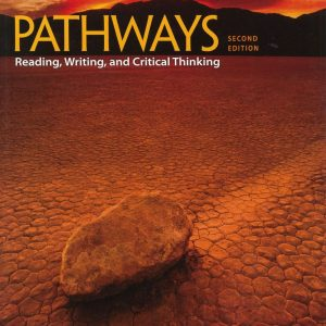 Pathways: Reading Writing and Critical Thinking (3) 2/e
