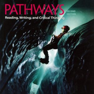 Pathways: Reading Writing and Critical Thinking (4) 2/e