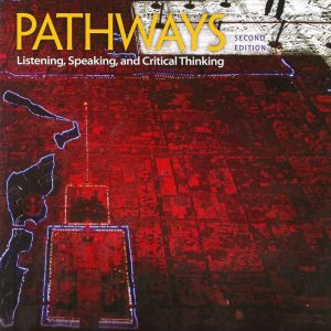 Pathways: Listening Speaking and Critical Thinking (4B) 2/e