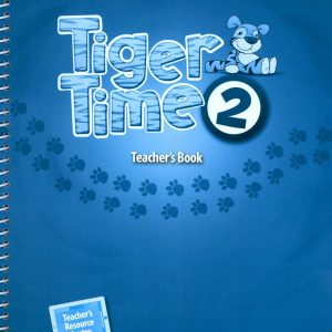 Tiger Time (2) Teacher's Book with Access Code